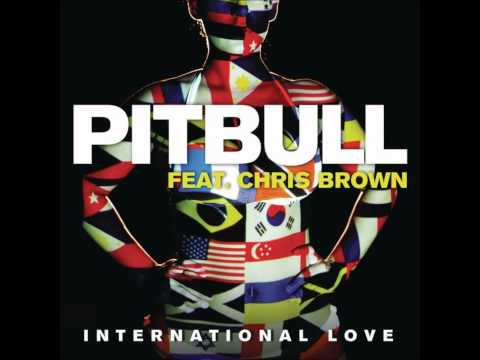 Pitbull - International Love (feat. Chris Brown) HD/HQ