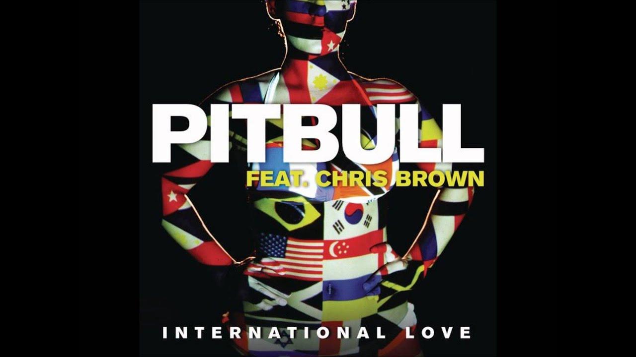 Download Pitbull - International Love (feat. Chris Brown) HD/HQ