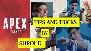 How To Get Better at Apex Legends Shroud Pro Tips and Tricks