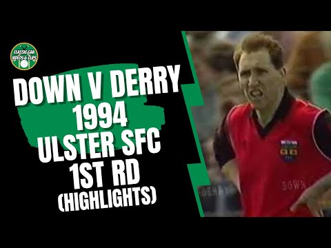 Down v Derry 1994 Ulster SFC 1st Rd (Full Highlights)