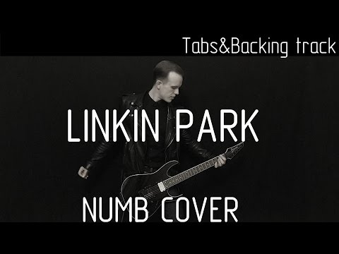 Linkin Park Numb cover (tabs, backing track and lyrics)