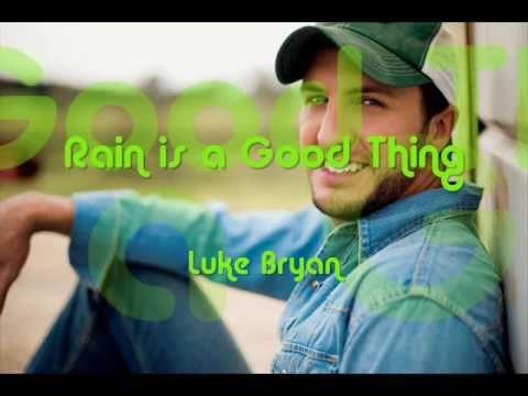 Lyrics for rain is a good thing