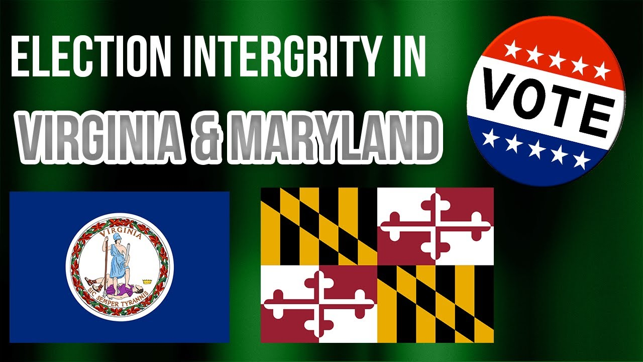 Judicial Watch What Do Leftists Believe about Election Laws in Maryland & Virginia?