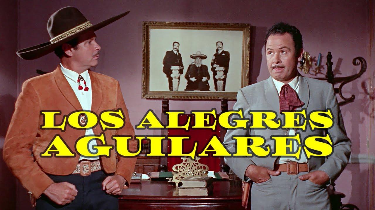 Ver Los Alegres Aguilares – Película Completa en HD en Español