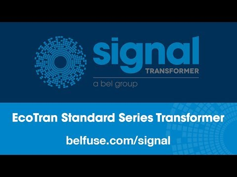 Signal Transformer EcoTran Standard Series Transformer Product Overview