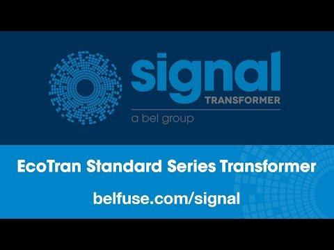 Signal Transformer EcoTran Standard Series Transformer Product Overview