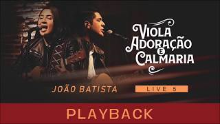 can-o-e-louvor-jo-o-batista-playback