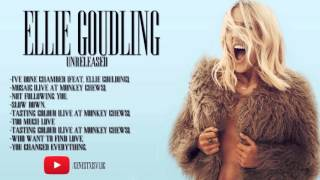 ELLIE GOULDING SONGS UNRELEASED. (+Download)