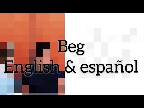 #BEG    Lyrcs English & Español