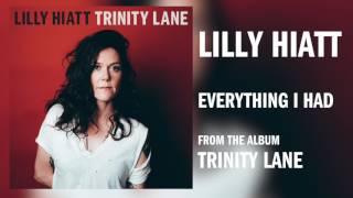 "Lilly Hiatt - ""Everything I Had"" [Audio Only]"
