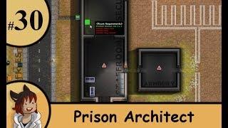 Prison architect part 30 - max going up