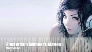 Amsterdam Avenue ft. Matteo - Mysterious girl