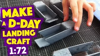 MAKE a D-DAY landing craft (L.C.V.P)