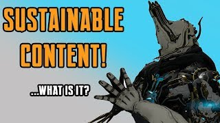 Warframe | Sustainable Content & End-Game