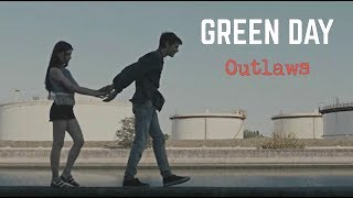 Green Day  -【outlaws】-  UNOFFICIAL VIDEO