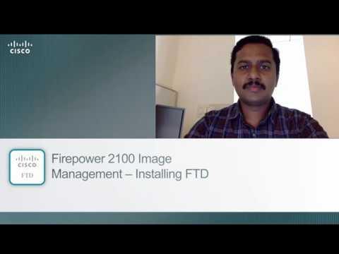 Installing FTD on Firepower 2100 platform