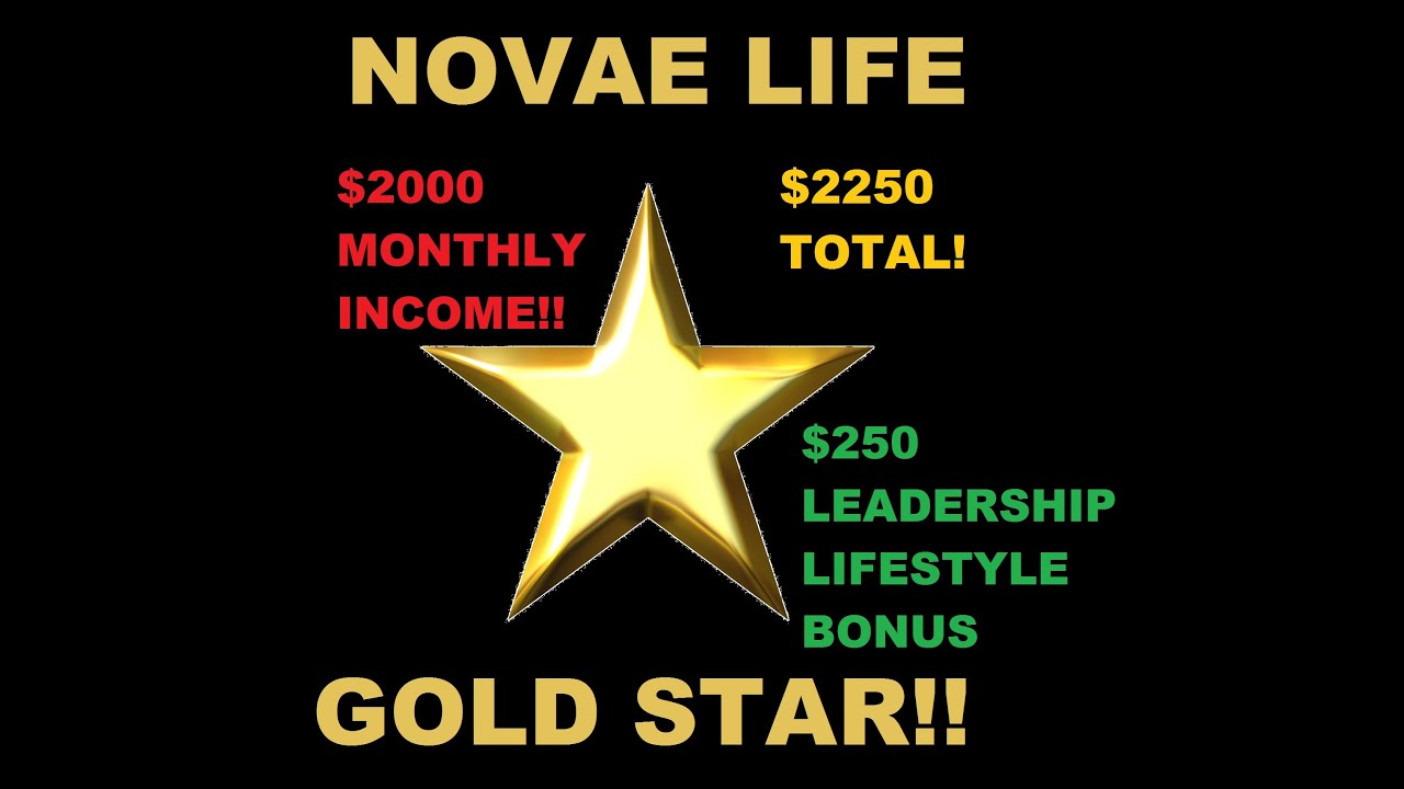 Novae Life   Gold Star!!   $2000!!!