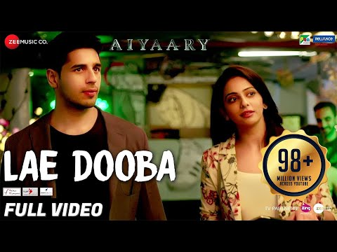 Lae Dooba - Full Video | Aiyaary |...