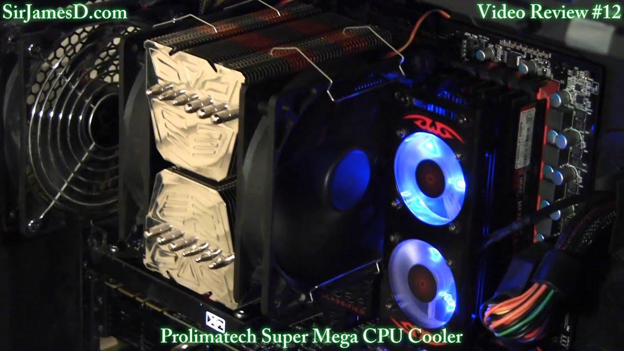 Prolimatech super mega cpu cooler review youtube for Palazzi super mega