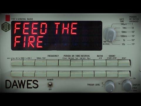 Dawes - Feed the Fire (Lyric Video)