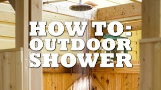 Diy Outdoor Shower - Wayne Lennox