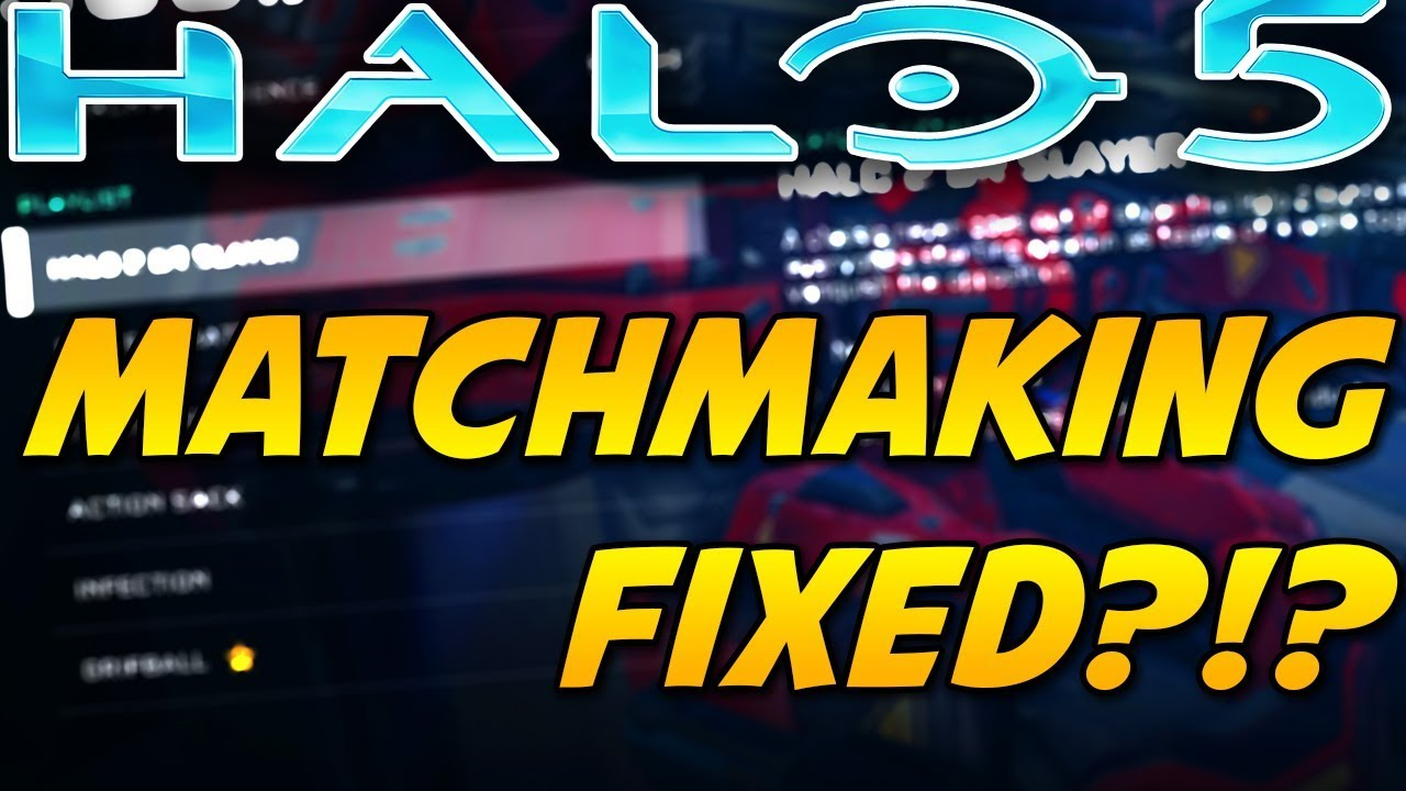 halo matchmaking not fixed Halo master chief matchmaking fix continued use may cause your ip to be blocked between this is our top priority and will keep everyone updated regularly as we.