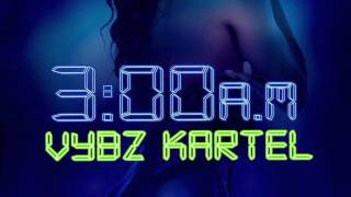 Vybz Kartel - 3am (Preview) 3am Riddim - November 2015