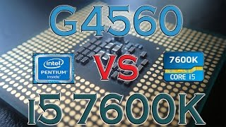 g4560 vs i5 7600k benchmarks gaming tests review and comparison intel kaby lake vs kaby lake