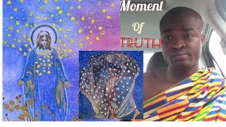 The Queen of Heaven is the Greatest. She is the only giver of life - Evangelist Addai