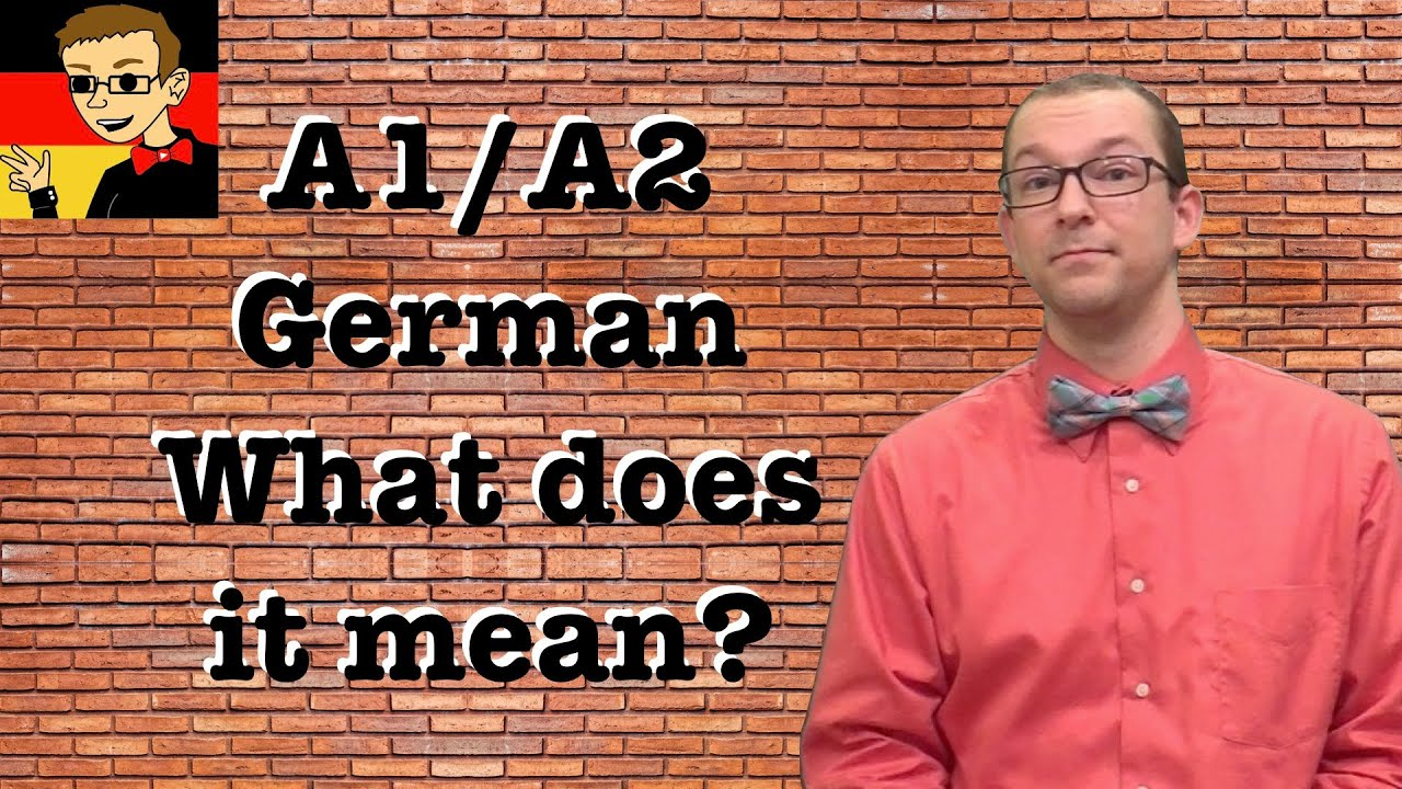 German For Beginners 0 What Is A1 A2