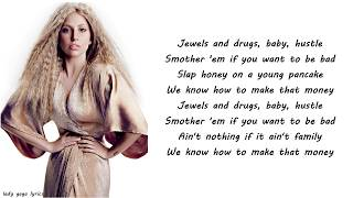 Lady Gaga & T.I. & Too $hort & Twista - Jewels N' Drugs Lyrics