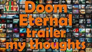 Doom Eternal Trailer - My Thoughts