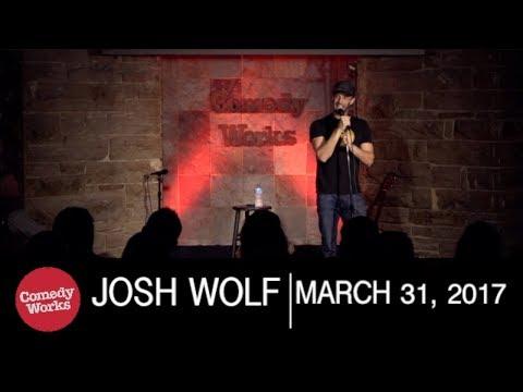 Josh Wolf - The Modern Man - Comedy Works