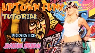 'Uptown Funk' Tutorial... choreography by Jasmine Meakin (Preview only)