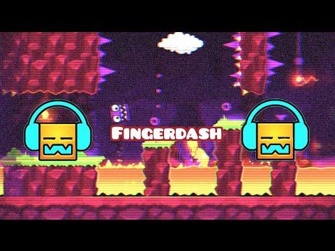 Fingerdash - (Fingerbang GD Music Cut) - {FANMADE}