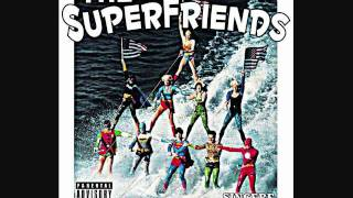 The SuperFriends- #2. #R.O.T.N (Stan)