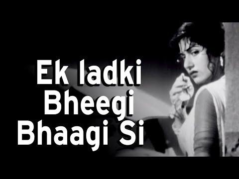 ek ladki bheegi bhagi si by laik