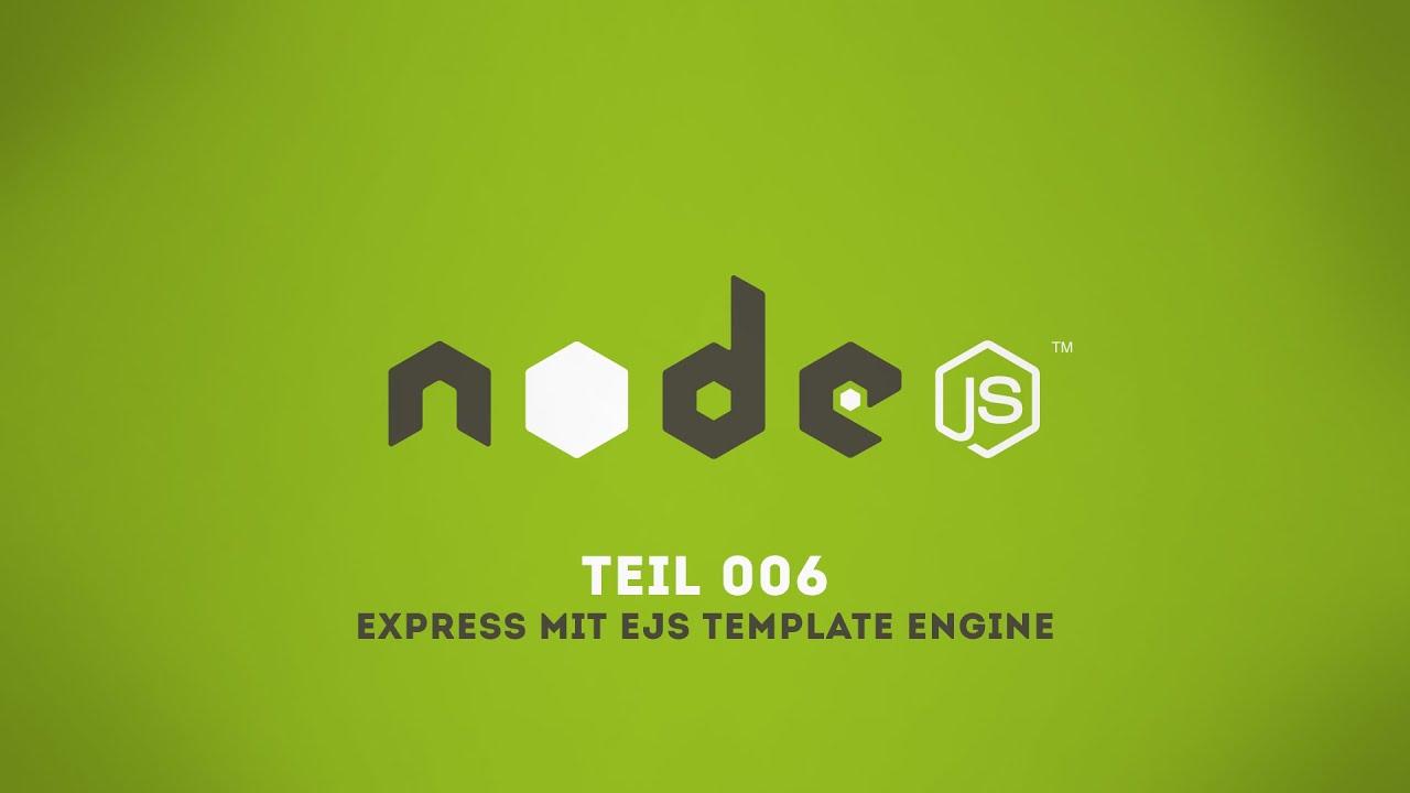 Nodejs006 express mit ejs templates german youtube nodejs006 express mit ejs templates german youtube pronofoot35fo Images