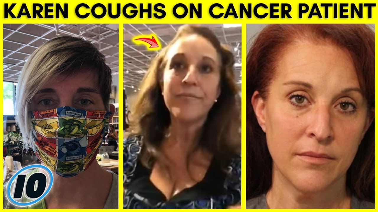 Karen Arrested For Coughing On Brain Tumor Patient