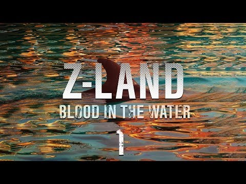 "Z-LAND S2 Chapter 4 ""Blood in the Water"" Part 1"