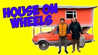 House on Wheels ! Tuning !