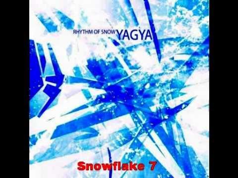 YAGYA - Rhythm of Snow (selection)