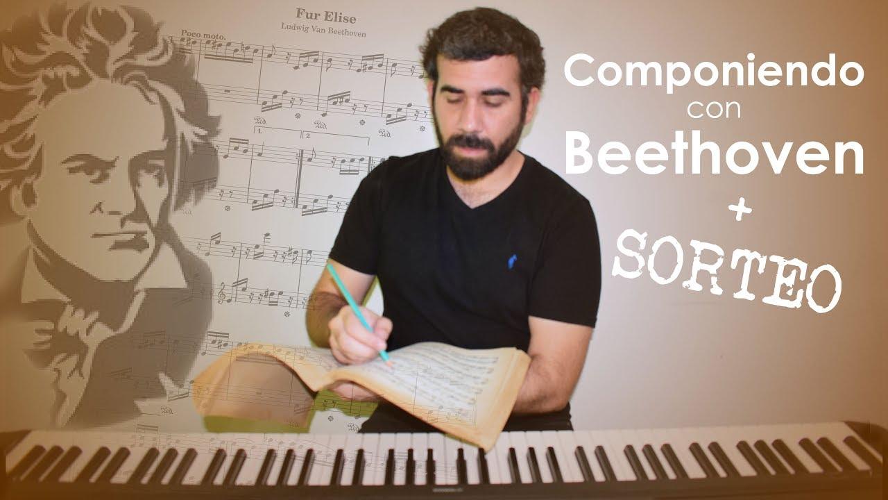 Cómo componer buena música con pocos recursos | Componiendo con: Beethoven