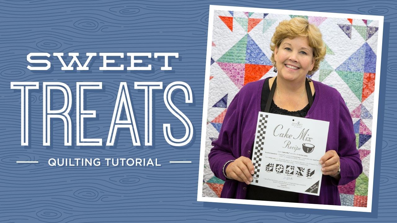 Make A Sweet Treats Quilt With Jenny Doan Of Missouri Star