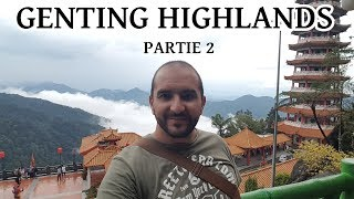 Gambar cover GENTING HIGHLANDS (partie 2)