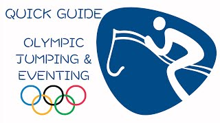 Quick Guide to Olympic Jumping & Eventing