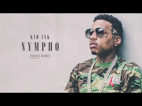 Kid Ink - ISSUES (OFFICIAL LYRICS AND MUSIC VIDEO)