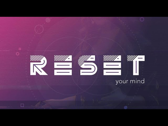 Mind Reset: Self Talk