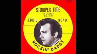 EDDIE BOND-ROCKIN DADDY.avi
