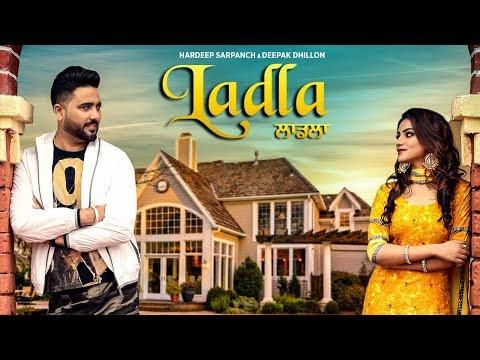 Ladla: Hardeep Sarpanch, Deepak Dhillon (Full Song) KV Singh | Babbu Brar | Latest Punjabi Song 2018